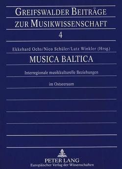 Musica Baltica von Ochs,  Ekkehard, Schüler,  Nico, Winkler,  Lutz
