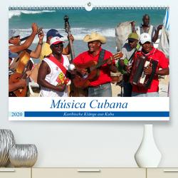 Música Cubana – Karibische Klänge aus Kuba (Premium, hochwertiger DIN A2 Wandkalender 2020, Kunstdruck in Hochglanz) von von Loewis of Menar,  Henning