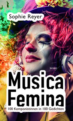 Musica Femina von Reyer,  Sophie, Suchy,  Irene