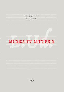 Musica in Litteris von Anne,  Hultsch