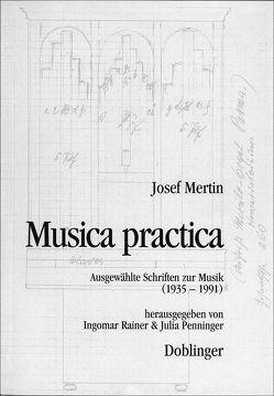 Musica practica von Mertin,  Josef, Penninger,  Julia, Rainer,  Ingomar