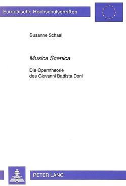 «Musica Scenica» von Schaal-Gotthardt,  Susanne