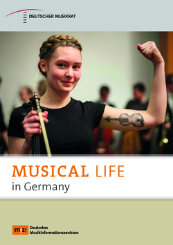 Musical Life in Germany von Schulmeistrat,  Stephan, Schwerdtfeger,  Christiane