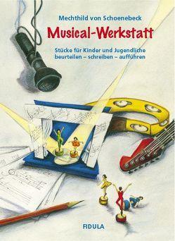 Musical-Werkstatt von Schoenebeck,  Mechthild von