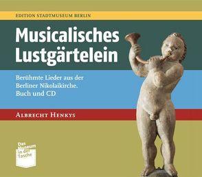 Musicalisches Lustgärtelein von Henkys,  Albrecht, Nentwig,  Franziska