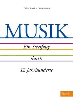 Musik von Bleek,  Tobias, Mosch,  Ulrich