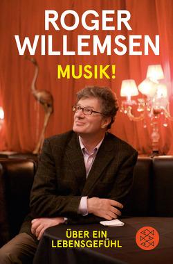Musik! von Wilke,  Insa, Willemsen,  Roger