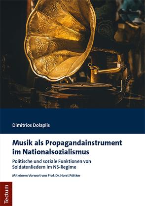 Musik als Propagandainstrument im Nationalsozialismus von Dolaplis,  Dimitrios
