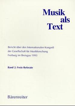 Musik als Text / Musik als Text von Danuser,  Hermann, Plebuch,  Tobias