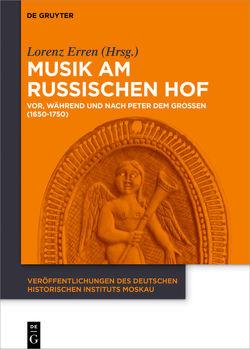 Musik am russischen Hof von Erren,  Lorenz