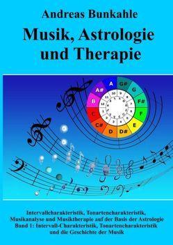 Musik, Astrologie und Therapie von Bunkahle,  Andreas