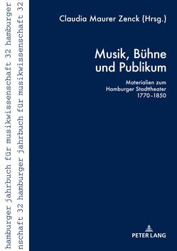 Musik, Bühne und Publikum von Maurer Zenck,  Claudia