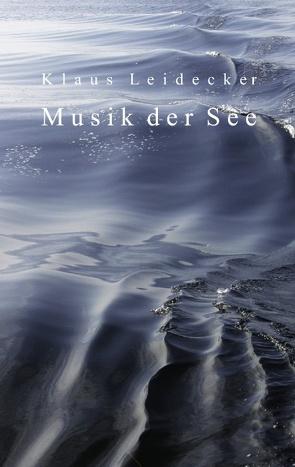 Musik der See von Leidecker,  Klaus
