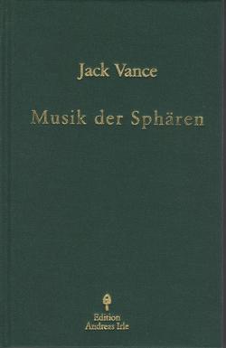 Musik der Sphären von Irle,  Andreas, Vance,  Jack