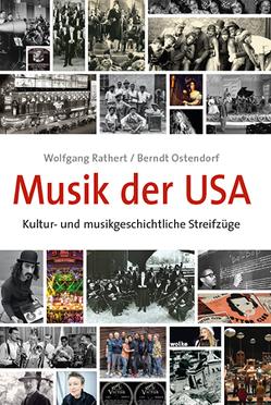 Musik der USA von Ostendorf,  Berndt, Rathert,  Wolfgang