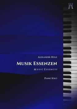 Musik Essenzen von Holz,  Alexander
