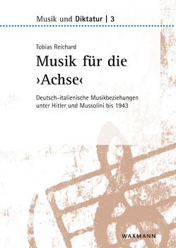 Musik für die 'Achse' von Reichard,  Tobias
