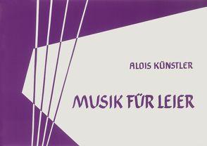 Musik für Leier von Künstler,  Alois, Starke,  Gotthard