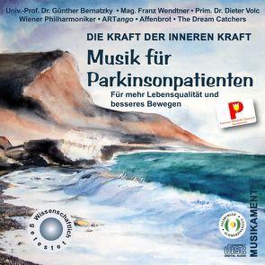Musik für Parkinsonpatienten von Bernatzky,  Günther, Volc,  Dieter, Wendtner,  Franz