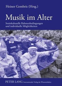 Musik im Alter von Gembris,  Heiner