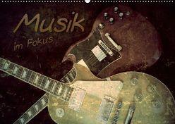 Musik im Fokus (Wandkalender 2019 DIN A2 quer) von Bleicher,  Renate
