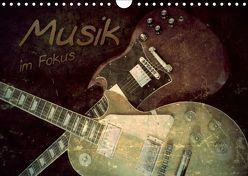 Musik im Fokus (Wandkalender 2019 DIN A4 quer) von Bleicher,  Renate