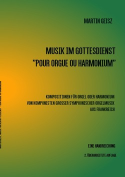 "Musik im Gottesdienst  ""POUR ORGUE OU HARMONIUM"" von Geisz,  Martin"