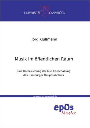 Musik im öffentlichen Raum von Klußmann,  Jörg