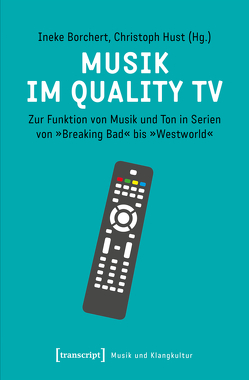 Musik im Quality TV von Borchert,  Ineke, Hust,  Christoph