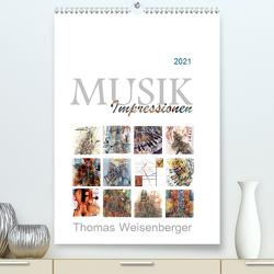 MUSIK Impressionen (Premium, hochwertiger DIN A2 Wandkalender 2021, Kunstdruck in Hochglanz) von Weisenberger,  Thomas
