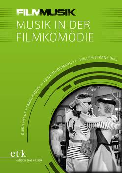 Musik in der Filmkomödie von Heldt,  Guido, Krohn,  Tarek, Moormann,  Peter, Strank,  Willem