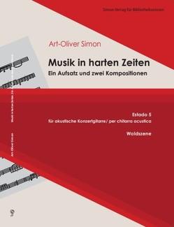 Musik in harten Zeiten von Simon,  Art-Oliver