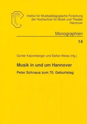 Musik in und um Hannover von Katzenberger,  Günter, Weiss,  Stefan