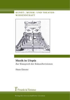 "Musik in ""Utopia"" von Emons,  Hans"