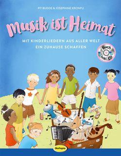 Musik ist Heimat (Buch inkl. CD) von Budde,  Pit, Kronfli,  Josephine