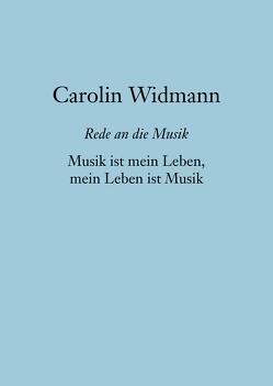 Musik ist mein Leben, mein Leben ist Musik von Widmann,  Carolin