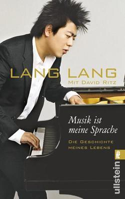 Musik ist meine Sprache von Lang,  Lang, Ritz,  David, Schmidt,  Michael
