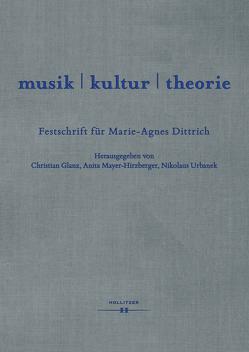 musik   kultur   theorie von Glanz,  Christian, Mayer-Hirzberger,  Anita, Urbanek,  Nikolaus