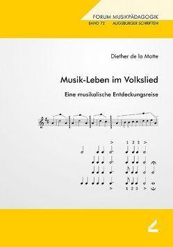 Musik-Leben im Volkslied von LaMotte,  Diether de