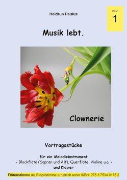 Musik lebt. -Band 1 – von Paulus,  Heidrun