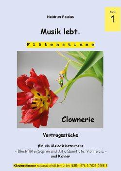 Musik lebt. (Flötenstimme) -Band 1 – von Paulus,  Heidrun
