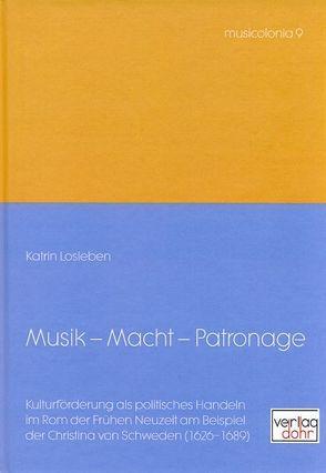 Musik – Macht – Patronage von Kreutziger-Herr,  Annette, Losleben,  Katrin