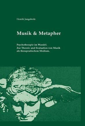 Musik & Metapher von Jungaberle,  Henrik