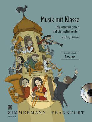 Musik mit Klasse von Gärtner,  Gregor