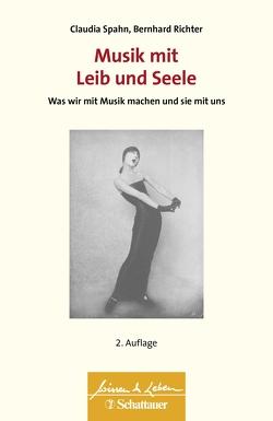 Musik mit Leib und Seele von Richter,  Bernhard, Spahn,  Claudia