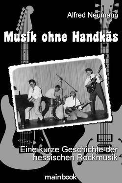 Musik ohne Handkäs von Neumann,  Alfred