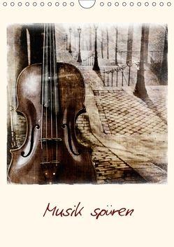 Musik spüren (Wandkalender 2018 DIN A4 hoch) von aplowski,  andrea