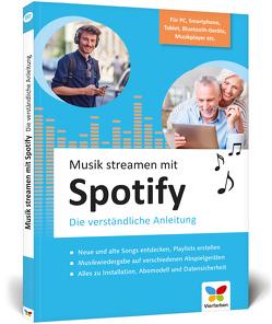 Musik streamen mit Spotify von Schulz,  J.M.