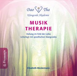 Musik-Therapie – Heilung im Feld der Liebe von Westermann,  Elisabeth