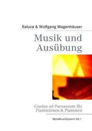 Musik und Ausübung von Wagenhäuser,  Raluca, Wagenhäuser,  Wolfgang